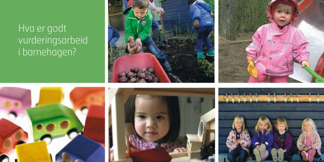 Forsiden til Debattnotatet om vurderingsarbeidet i barnehagen
