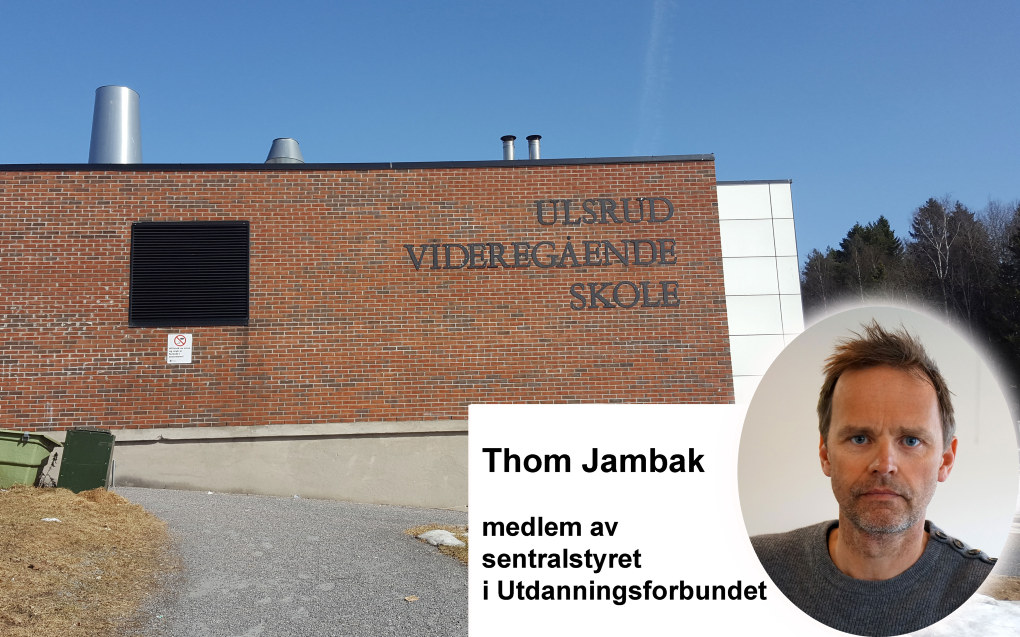 Jeg håper Utdanningsetaten i Oslo er sitt ansvar bevisst og løser denne saken raskt, til det beste for elever, ledere og lærere, skriver Thom Jambak i sentralstyret i Utdanningsforbundet. Arkivfoto: Marianne Ruud