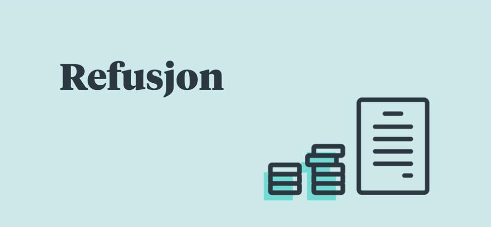 Illustrasjon med tekst, tekst: Refusjon, illustrasjon: penger og dokument.
