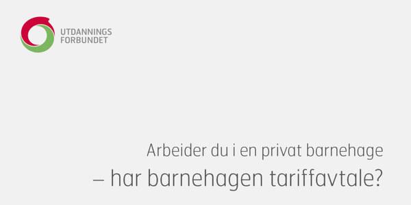 Bildet er forsiden på brosjyren «Arbeider du i en privat barnehage - har barnehagen tariffavtale?»