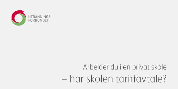Bildet er forsiden til brosjyren «Arbeider du i en privat skole - har skolen tariffavtale?»