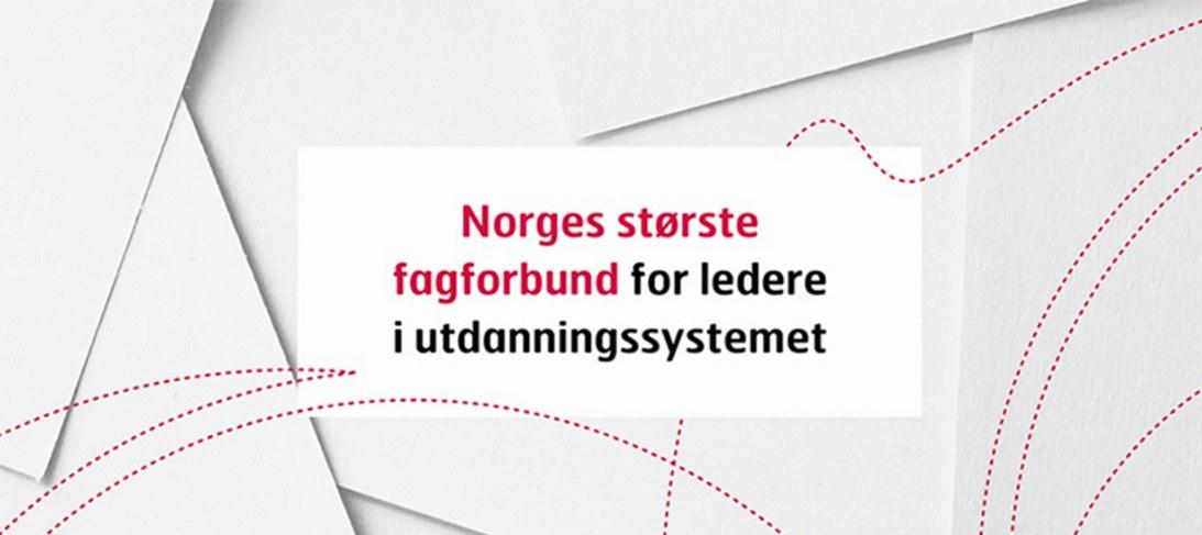 Norges største fagforbund for ledere i utdanningssystemet