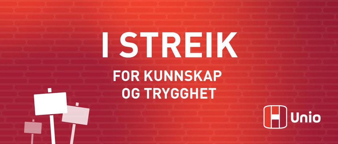 Bilde med slagordet I streik for kunnskap og trygghet og Unio-logo. Streik 2021.