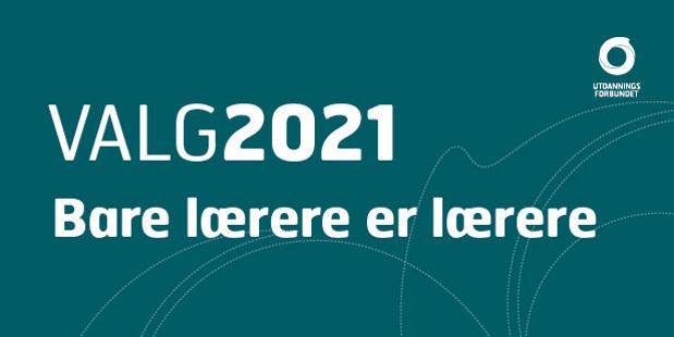 Logo for Valg 2021 med slagordet Bare lærere er lærere. Størrelse 620x310.